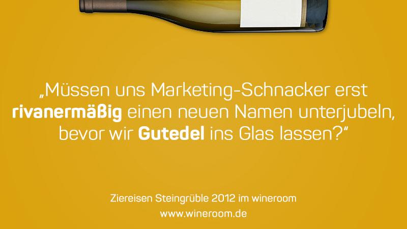 Gutedel und die Marketing-Schnacker